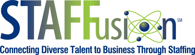 STAFFusion Connecting Diverse Talent to Business Through Staffing